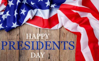 Happy Presidents Day! February 15, 2021