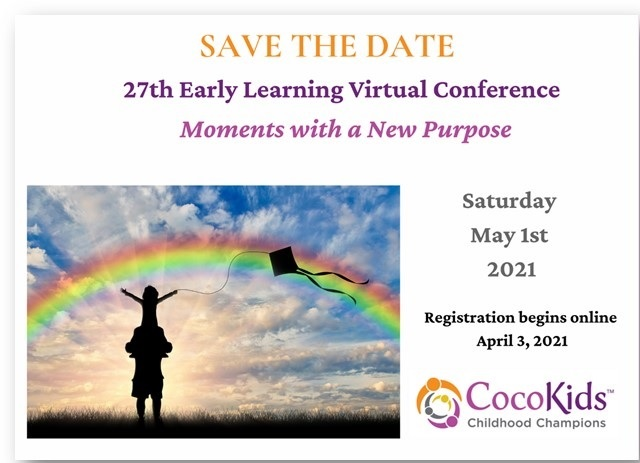 CocoKids' 27th Early Learning Virtual Conference – Saturday, May 1st 2021!
